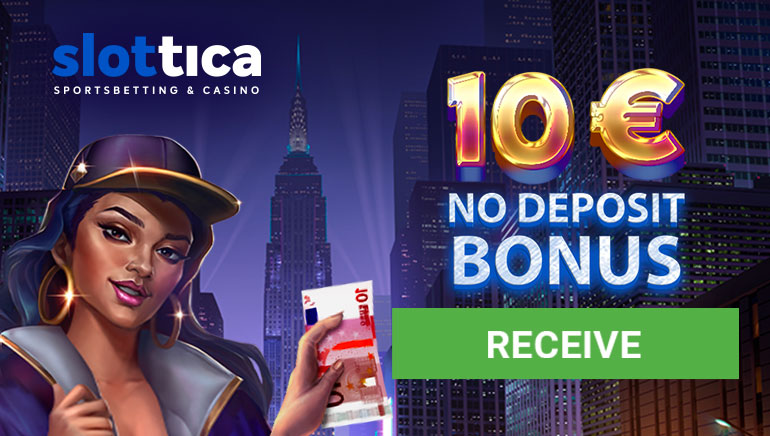 Slottica Casino - receive €10 no deposit bonus